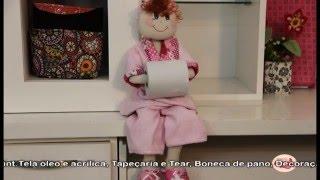Ana Nery ensina fazer uma boneca de pano porta papel higiênico
