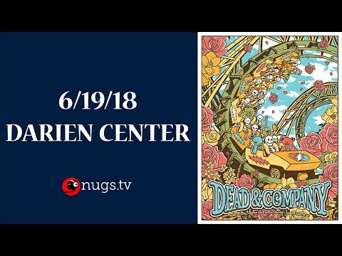 Dead & Company: Live from Darien Lake, NY 6/19/18 Set I Opener