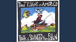 Watch Trout Fishing In America Soon The Night video