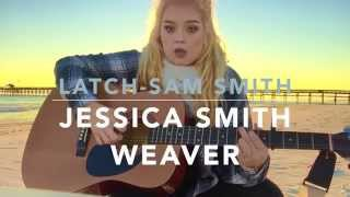 Latch by Sam Smith (Acoustic Cover) Jessica Smith Weaver