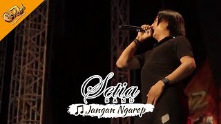 [New] SETIA BAND - Jangan Ngarep   Live Konser Apache DND Show Banyumas 16 September 2017
