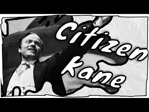 Why Is Citizen Kane Good? Is It REALLY Orson Welles? (an Introduction To Citizen Kane)