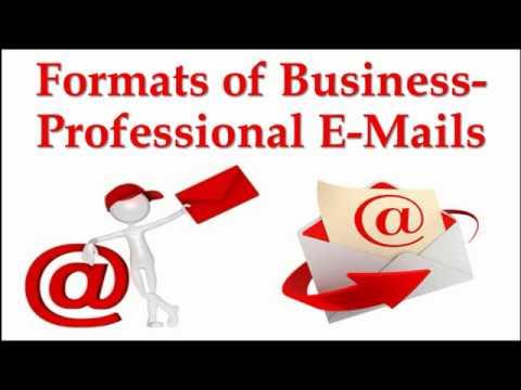 Professional E-Mail Formats | Sample Business E- Mail | Formats Of Business E-mails
