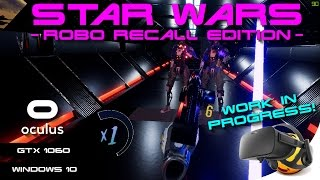 VR | Star Wars: Robo Recall Edition (WIP) | Oculus Rift | GeForce GTX 1060