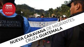 La nueva caravana de migrantes centroamericanos que cruza Guatemala