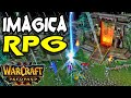 Warcraft 3 | Custom | The Imagica RPG