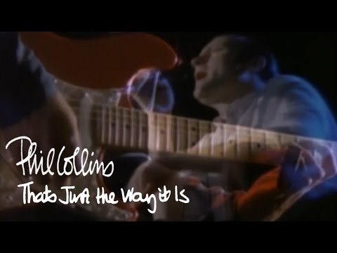 Phil Collins - That's Just The Way It Is (Official Music Video)