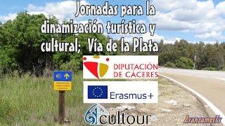 Jornadas para la dinamizacion turistica y cultural de la Via de la Plata