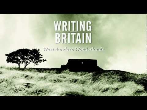 Writing Britain: Wastelands to Wonderlands - Curator's Introduction
