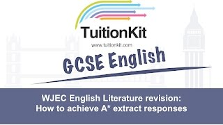 WJEC English Literature revision: How to achieve grade 9 extract responses
