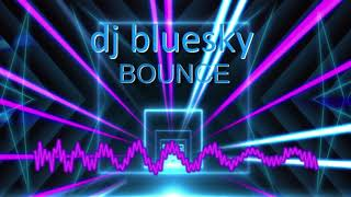 MUCIS FE LEVEL3 Harry Gill dj bluesky Bounce