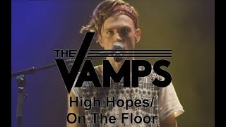 The Vamps - High Hopes/On The Floor (Live In Birmingham)