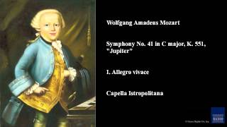 "Wolfgang Amadeus Mozart, Symphony No. 41 in C major, K. 551, ""Jupiter"", I. Allegro vivace"