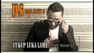 Helmy Sahetapy - Cukup Luka Lama (Official Lyrics Video)