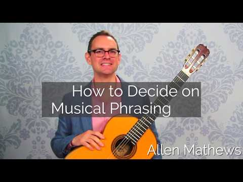 How to Decide on Musical Phrasing
