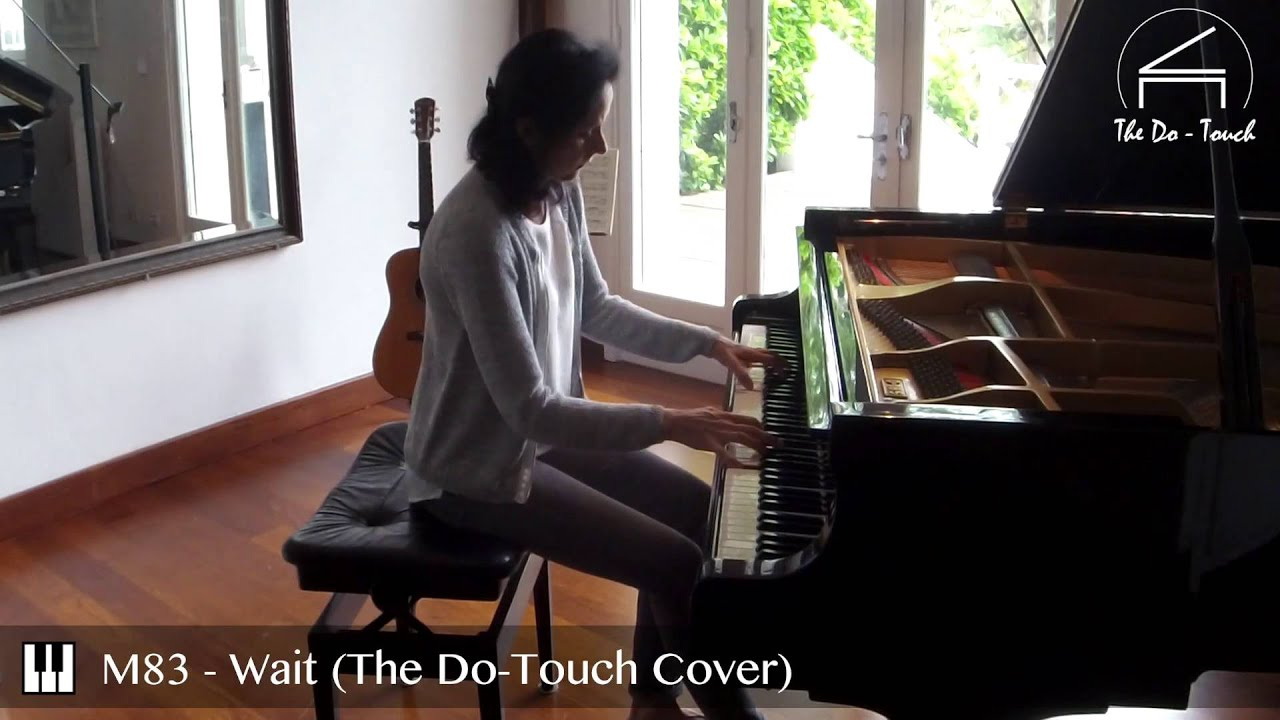 m83-wait-the-do-touch-piano-cover-the-do-touch