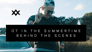 WILSTAR l OT IN THE SUMMERTIME l BEHIND THE SCENES