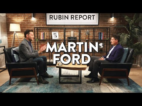 AI & the Threat of a Jobless Future | Martin Ford | Rubin Report