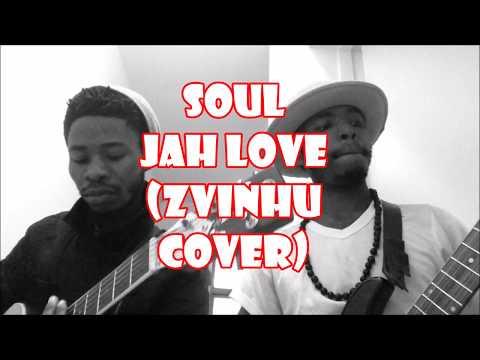 SOUL JAH LOVE - NDIRI ZVINHU (ACOUSTIC COVER)