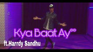 KYA BAAT AY | DANCE CHOREOGRAPHY | HARRDY SANDHU | SAGAR BHATI DANCE