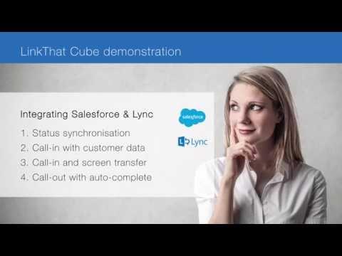 Integrating Salesforce & MS Lync - LinkThat Cube CTI Middleware