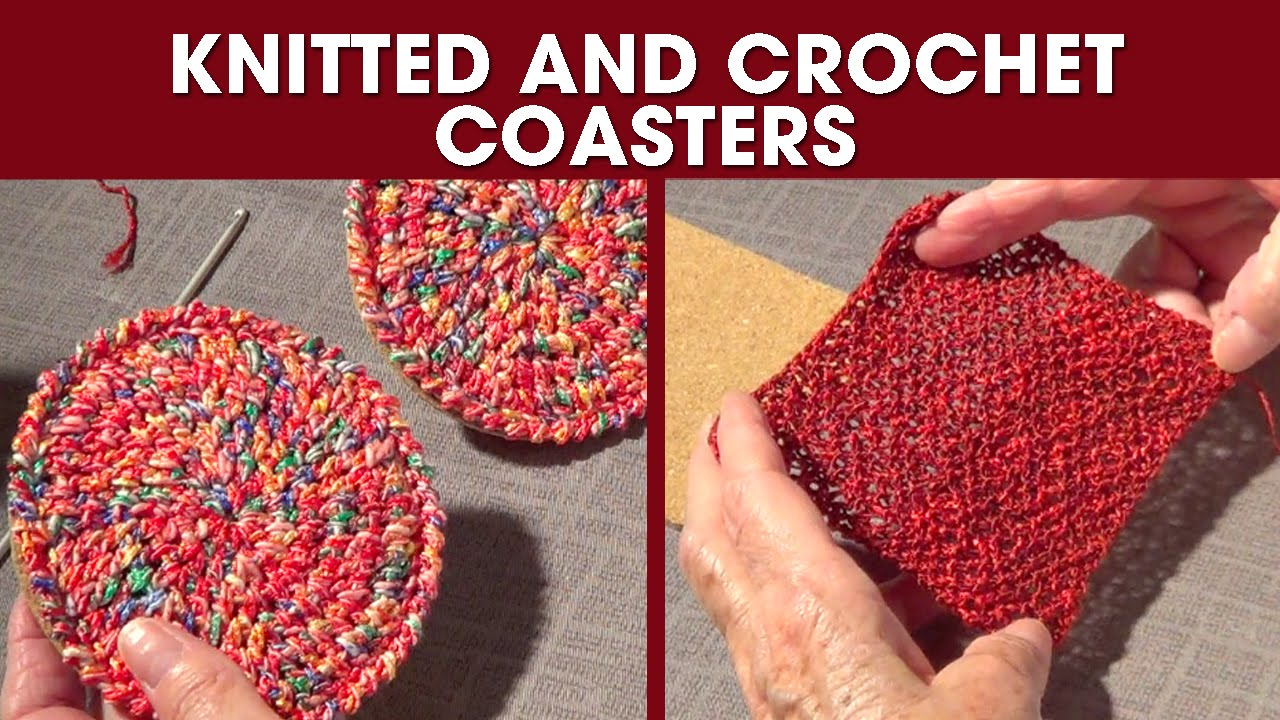 Knitted And Crochet Coasters Diy Gift 2 Round And Square Youtube