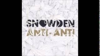 Snowden - Like Bullets