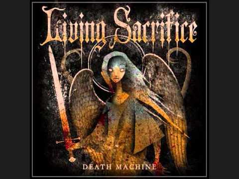 Living Sacrifice - Death Machine