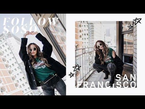 July Recap - San Francisco   Follow SoSo