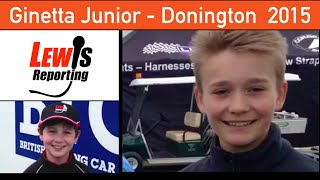Billy Monger - Ginetta Junior - Race 2 - BTCC Donington 2015
