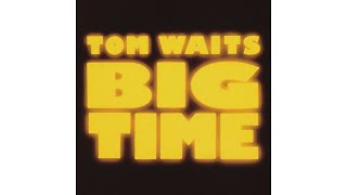 """Tom Waits - """"Way Down In The Hole"""""""