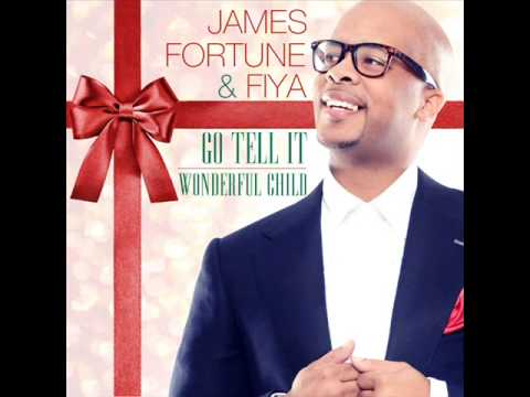 James Fortune & FIYA - Go Tell It/Wonderful Child feat Lisa Knowles and Shawn McLemore (AUDIO ONLY)