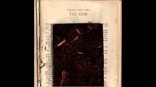The Con (Full Album) - Tegan and Sara