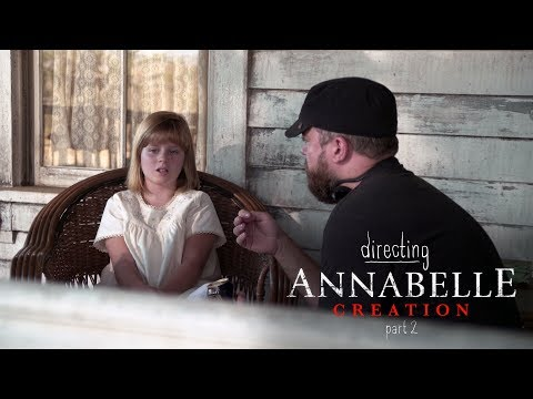 Directing Annabelle Creation - Part 2