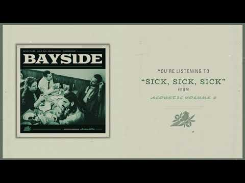 "Bayside Releases New Acoustic Song ""Sick, Sick, Sick"""