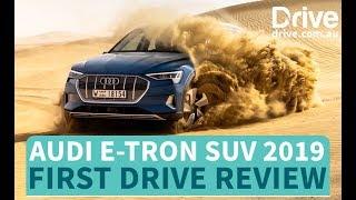 Audi e-tron SUV 2018 First Drive Review | Drive.com.au