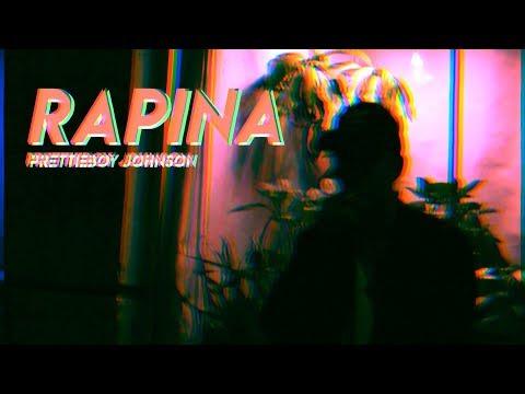 prettieboy johnson ~ rapina (Áudio)
