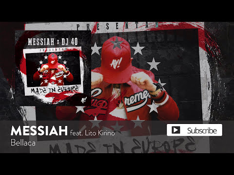Messiah - Bellaca ft. Lito Kirino [Official Audio]