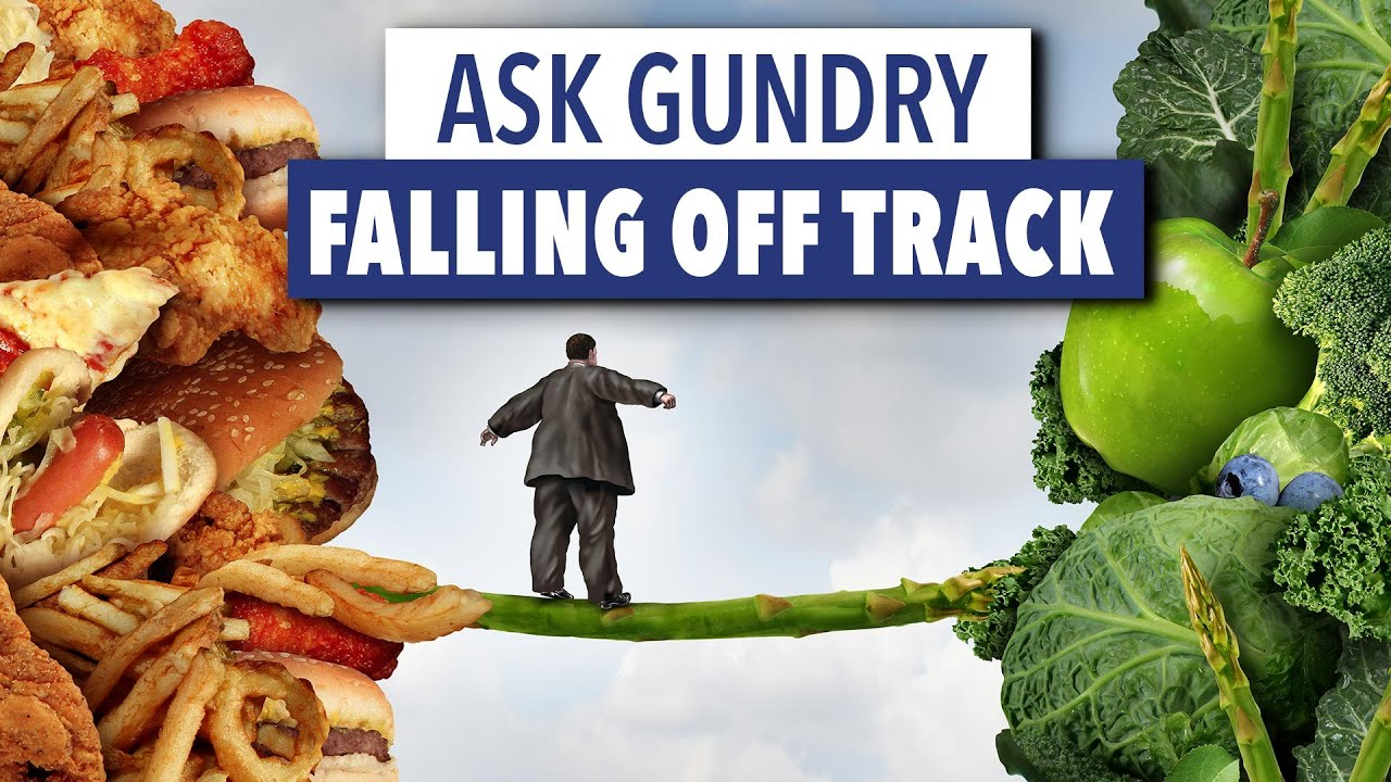 Ask Gundry - how to recover after cheating on a diet?