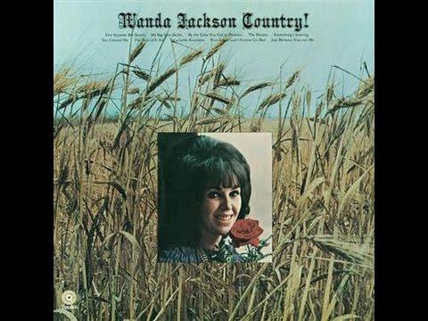 Wanda Jackson - Just Between You And Me (1969).