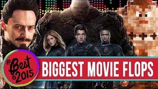 9 Biggest Movie Flops 2015