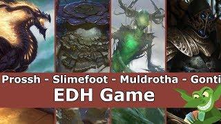 Prossh vs Slimefoot vs Muldrotha vs Gonti EDH / CMDR game play for Magic: The Gathering