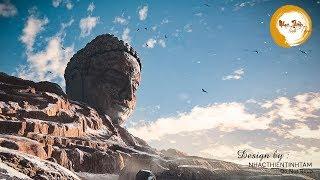 Nhạc Thiền - Nghe để thức tĩnh bình an mỗi ngày - Meditation Music