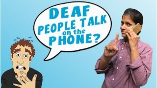 'Deaf People Talk on the Phone?' - a call from Maleni