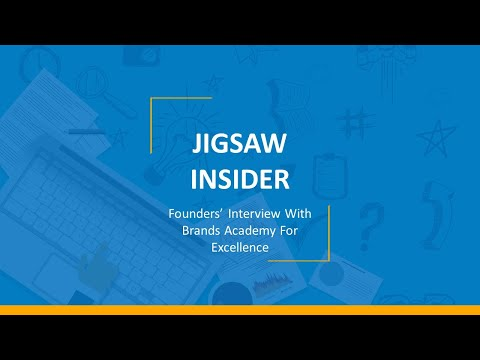 The Jigsaw Story:Jigsaw Academy Founders Interview