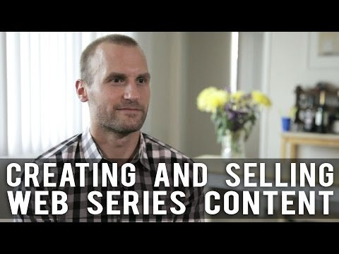 Creating and Selling Web Series Content by Anthony elli