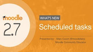 What's new in Moodle 2.7: Scheduled Tasks