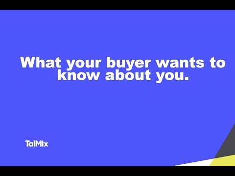 What your buyer wants to know about you, the independent consultant