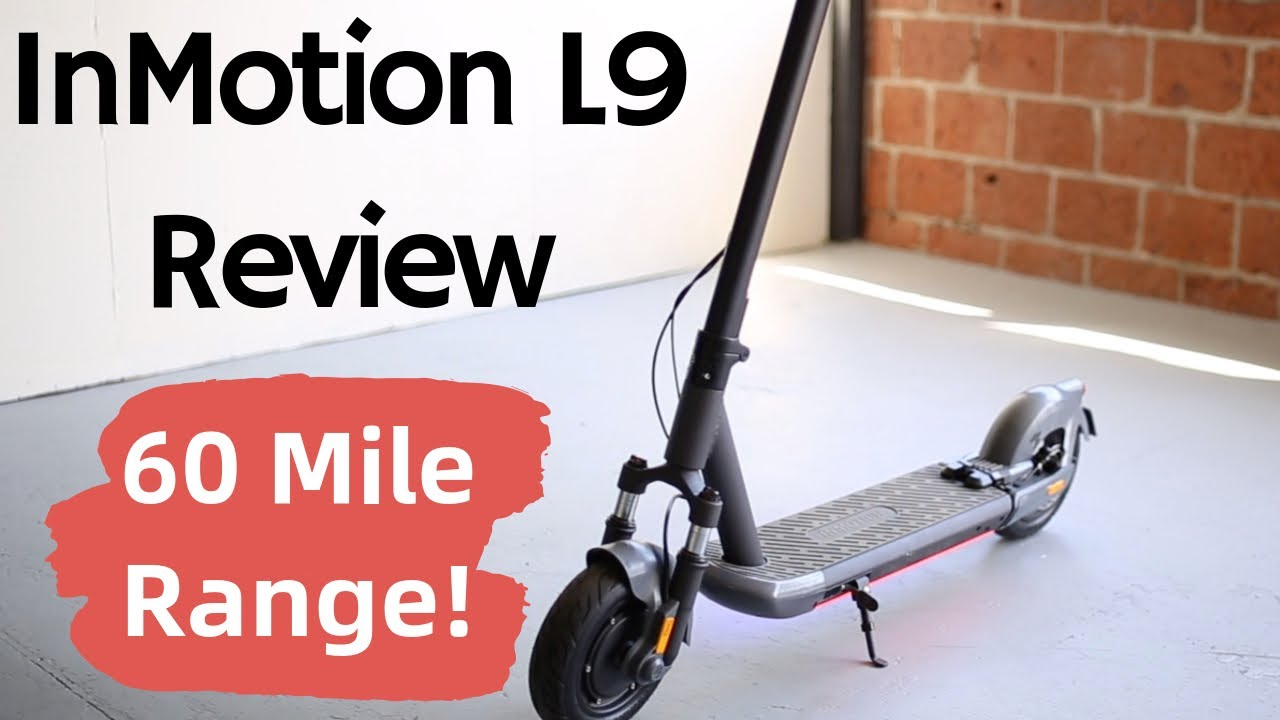 InMotion L9 - 60 Mile Range e-Scooter!