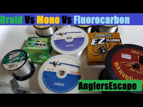 Braid Vs Mono Vs Fluorocarbon - Best  Fishing Line Type - Full Comparison / Review